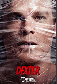 Dexter . TV Series (2006–2013). Spiritual Movie Review - Jacklyn A. Lo